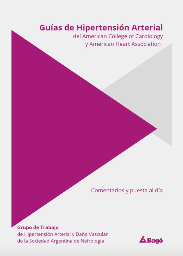 Guías de Hipertensión Arterial de la Sociedad Argentina de Nefrología