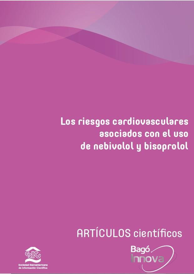 Los riesgos cardiovasculares asociados con el uso de nebivolol y bisoprolol