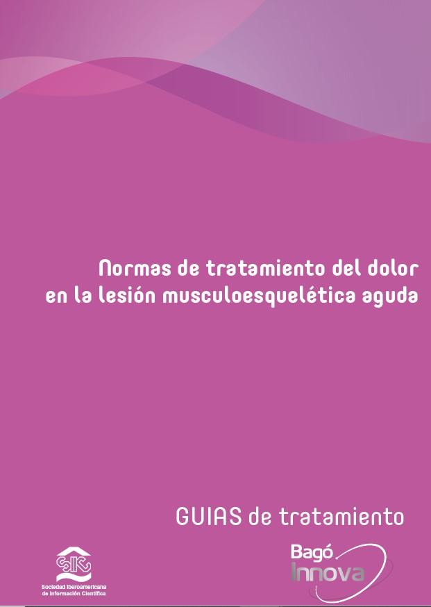 Normas de tratamiento del dolor en la lesión musculoesquelética aguda