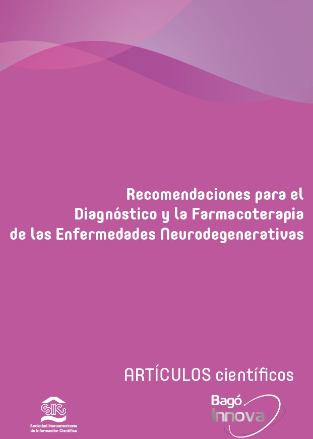 Recomendaciones para el Diagnóstico y la Farmacoterapia de las Enfermedades Neurodegenerativas