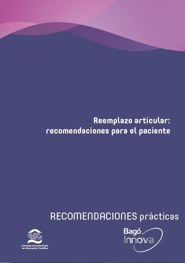 Reemplazo articular recomendaciones para el paciente