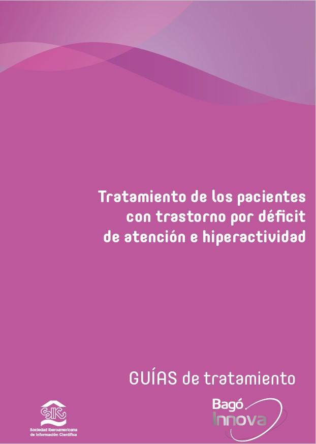 Tratamiento de los pacientes con trastorno por déficit de atención e hiperactividad