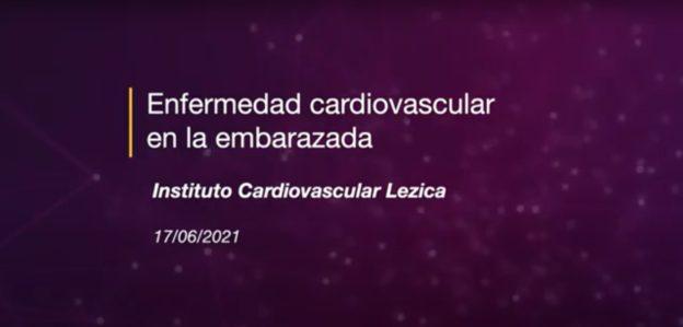 Ateneo: Enfermedad Cardiovascular en la Embarazada