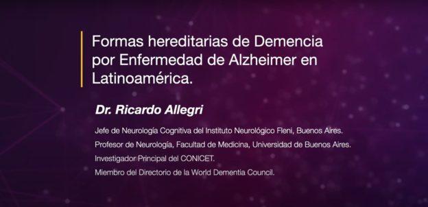 Formas Hereditarias de Demencia por Enfermedad de Alzheimer